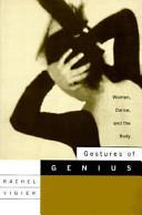 Gestures of Genius: Women, Dance, and the Body