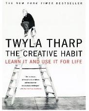 Twyla Tharp, The Creative Habit, book review